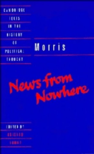Morris: News from Nowhere By William Morris