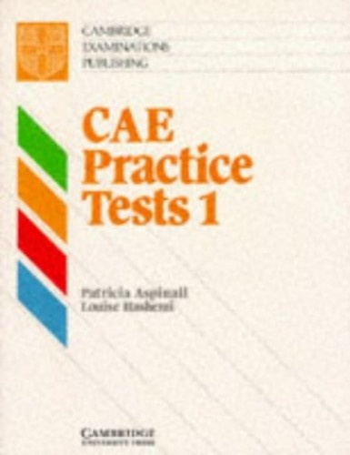 CAE Practice Tests 1 Student's Book: Level 1 by Patricia Aspinall
