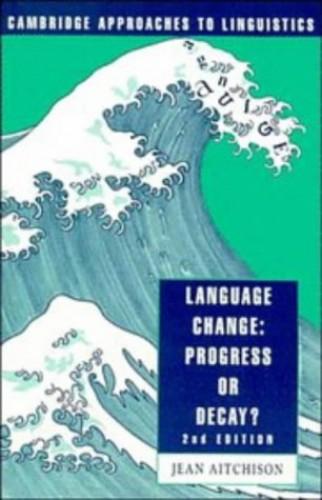 Language Change By Jean Aitchison (Worcester College, Oxford)