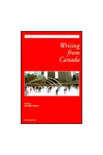 Writing from Canada By Edited by Jim Rice