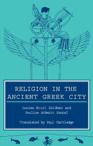 Religion in the Ancient Greek City by Louise Bruit Zaidman (Universite de Paris VII (Denis Diderot))