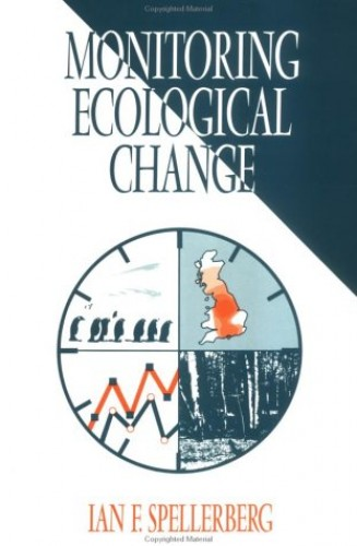 Monitoring Ecological Change by I. F. Spellerberg