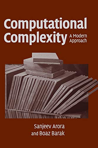 Computational Complexity: A Modern Approach By Sanjeev Arora (Princeton University, New Jersey)