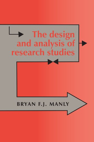 The Design and Analysis of Research Studies By Bryan F. J. Manly (University of Otago, New Zealand)