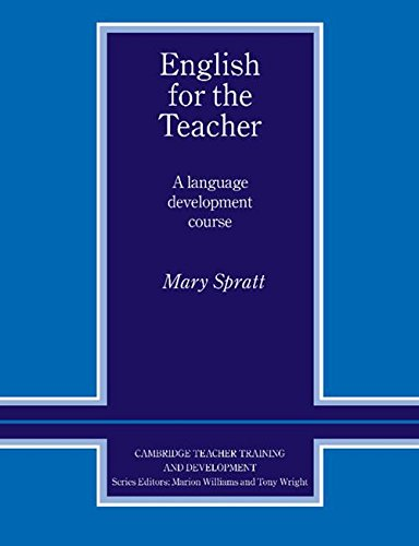 English for the Teacher By Mary Spratt (University of Cambridge Local Examinations Syndicate)