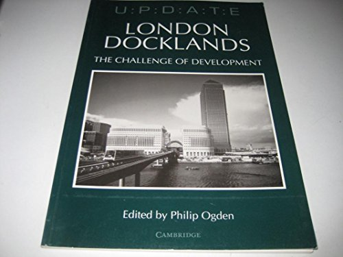 London Docklands By P.E. Ogden