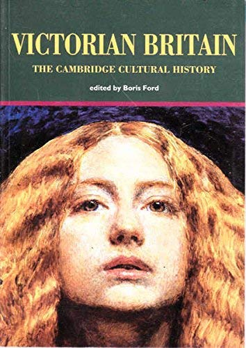 The Cambridge Cultural History of Britain By Boris Ford