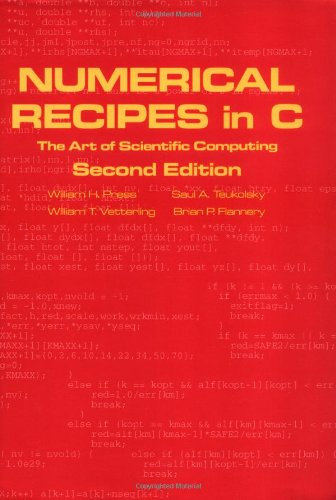 Numerical Recipes in C By William H. Press (Harvard University, Massachusetts)