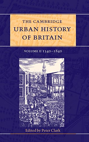 The Cambridge Urban History of Britain By Peter Clark (University of Leicester)