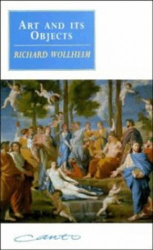 Art and its Objects By Richard Wollheim