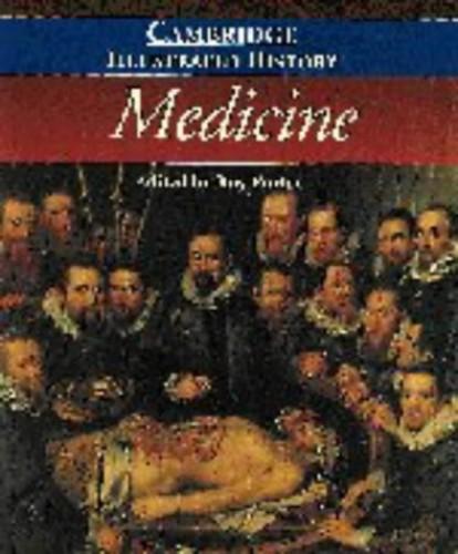 The Cambridge Illustrated History of Medicine (Cambridge Illustrated Histories) By Edited by Roy Porter