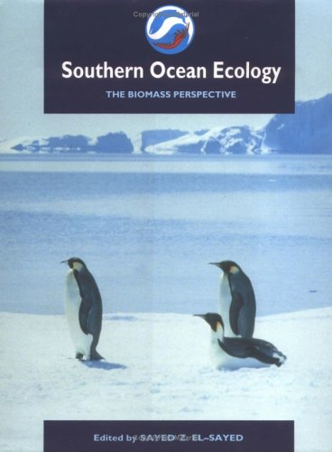 Southern Ocean Ecology By Edited by S.Z. El-Sayed