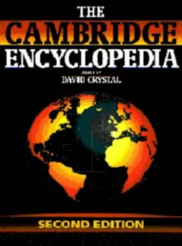 The Cambridge Encyclopedia By Edited by David Crystal