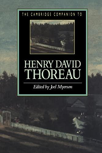 The Cambridge Companion to Henry David Thoreau By Joel Myerson (University of South Carolina)