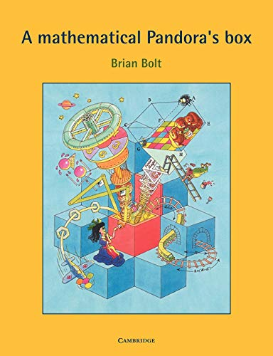 A Mathematical Pandora's Box By Brian Bolt (University of Exeter)