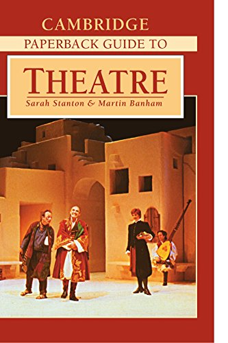 The Cambridge Paperback Guide to Theatre by Sarah Stanton