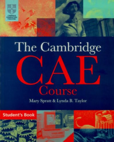 The Cambridge Certificate of Advanced English Course Student's Book By Mary Spratt