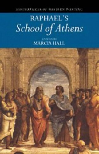 Raphael's 'School of Athens' By Marcia B. Hall
