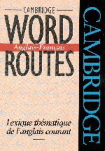 Cambridge Word Routes Anglais-Francais By Michael J. McCarthy