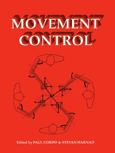 Movement Control By Edited by Paul Cordo (Robert S. Dow Neurological Center, Good Samaritan Hospital and Medical Center, Portland, Oregon)