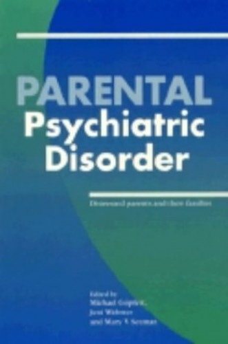 Parental Psychiatric Disorder By Michael Goepfert (University of Liverpool)