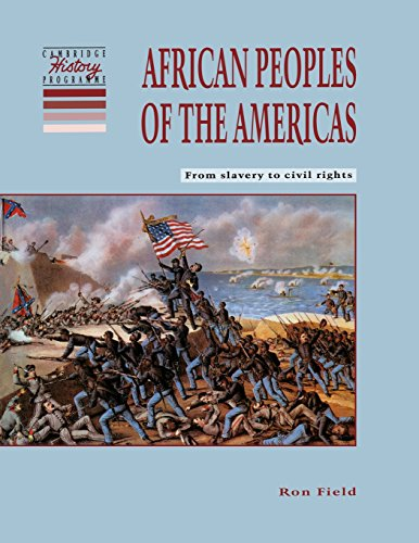 African Peoples of the Americas By Ron Field (Cotswold School)
