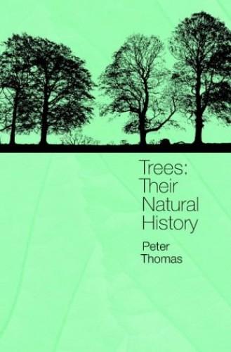 Trees By P. A. Thomas (Keele University)