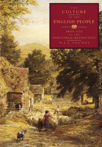 The Culture of the English People By N. J. G. Pounds