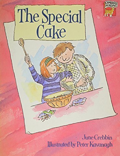 The Special Cake By June Crebbin