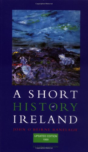 A Short History of Ireland By John O'Beirne Ranelagh
