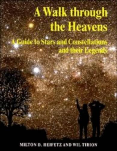 A Walk through the Heavens By Milton D. Heifetz