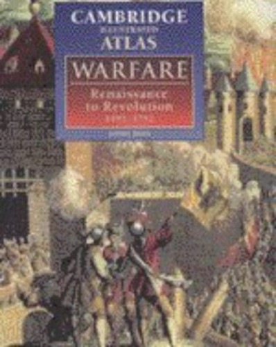 The Cambridge Illustrated Atlas of Warfare By Professor Jeremy Black