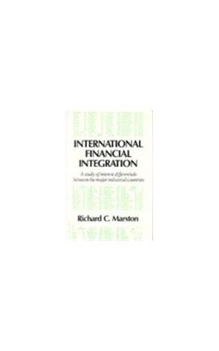 International Financial Integration By Richard C. Marston (Wharton School, University of Pennsylvania)