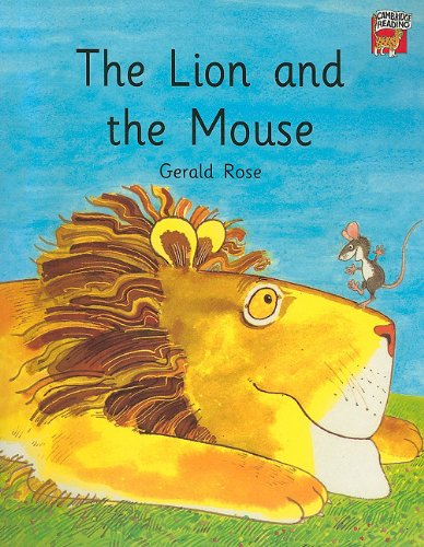 The Lion and the Mouse By Gerald Rose