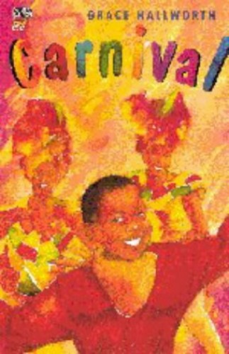 Carnival By Grace Hallworth