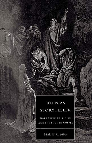 John as Storyteller By Revd Mark W. G. Stibbe