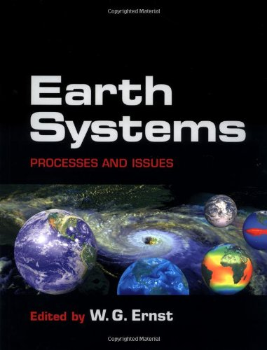 Earth Systems By W. G. Ernst (Stanford University, California)