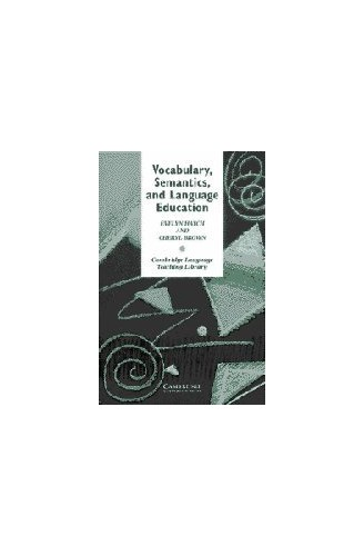 Vocabulary, Semantics and Language Education By Evelyn Hatch (University of California, Los Angeles)