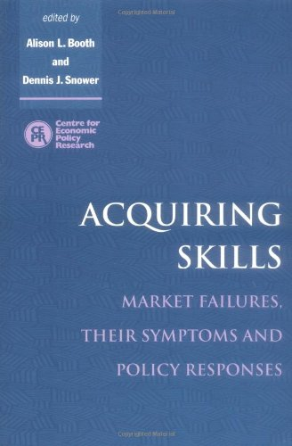 Acquiring Skills By Edited by Alison L. Booth (University of Essex)