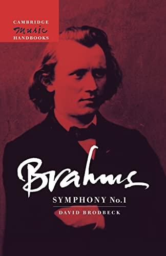 Brahms: Symphony No. 1 By David Lee Brodbeck (University of Pittsburgh)