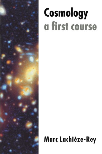 Cosmology By Marc Lachieze-Rey