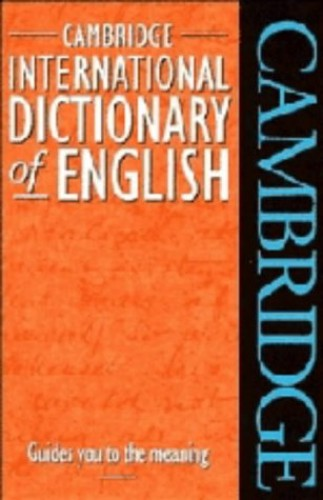 Cambridge International Dictionary of English By Edited by Paul Procter