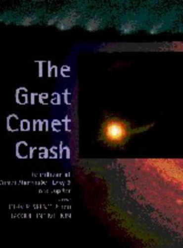 The Great Comet Crash By John R. Spencer (Lowell Observatory, Arizona)