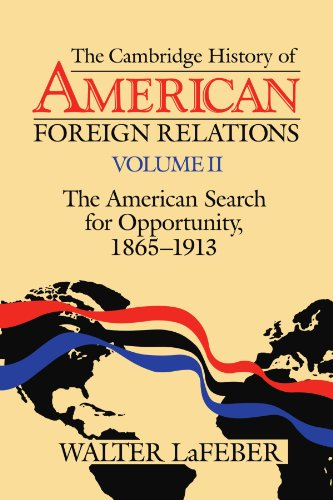 The Cambridge History of American Foreign Relations By Walter LaFeber