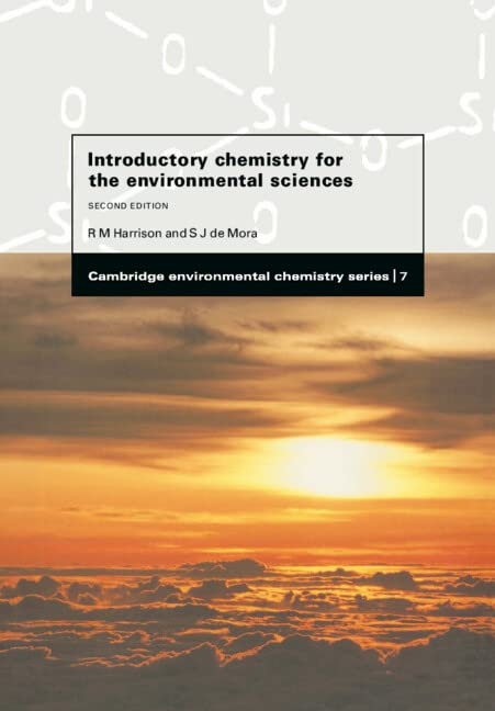 Introductory Chemistry for the Environmental Sciences By Roy M. Harrison (University of Birmingham)