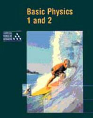 Basic Physics 1 and 2 By University of Cambridge Local Examinations Syndicate