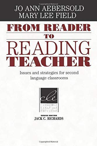 From Reader to Reading Teacher By Jo Ann Aebersold (Eastern Michigan University)