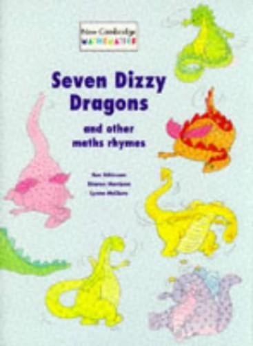 Seven Dizzy Dragons and Other Maths Rhymes By Sue Atkinson
