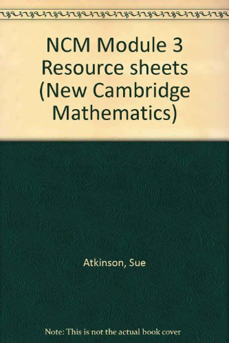 NCM Module 3 Resource sheets By Sue Atkinson