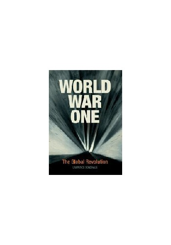 World War One By Lawrence Sondhaus (University of Indianapolis)